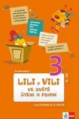 Lili a Vili 3 – ve světě čtení a psaní II.díl - čítanka
