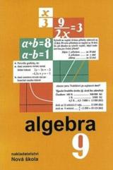Algebra 9 – učebnice - Zdena Rosecká a kolektiv učitelů (9-10)