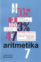 Aritmetika 7 – učebnice - Zdena Rosecká, Vladimíra Čuhajová, Jiří Růžička (7-10)
