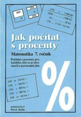 Jak počítat s procenty - pracovní sešit - Zdena Rosecká (7-15)