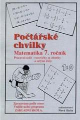 Počtářské chvilky 7 (zlomky, celá a racionální čísla) - pracovní sešit - Zdena Rosecká (7-11)