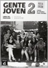 Gente Joven 2 Nueva Edicion Libro del Profesor