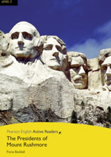 Pearson English Active Reading 2 NEW The Presidents of Mt Rushmore + MP3 Audio CD / CD-ROM