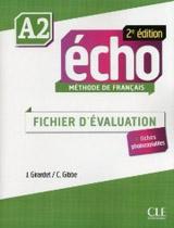Écho A2 - 2e édition - FICHIER EVALUATION + CD