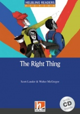 HELBLING READERS Blue Series Level 5 The Right Thing + audio CD