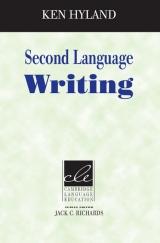 Second Language Writing (Cambridge Language Education Series) PB