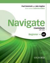 Navigate Beginner A1 Coursebook with DVD-ROM, eBook & Online Skills