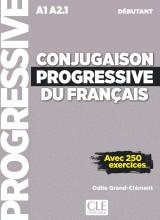 Conjugaison progressive du français - Niveau débutant (A1/A2) - Livre + CD + Livre-web - 2 édition