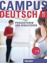 Campus Deutsch, Präsentieren und Diskutieren Kursbuch mit CD-ROM (Audio + Video)