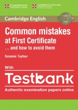 Common Mistakes at First Certificate . . . and How to Avoid Them with Testbank