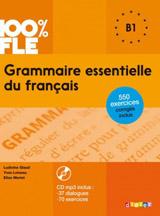 100% FLE Grammaire Essentielle Du Francais B1 - Livre + CD