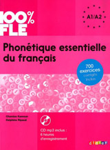 100% FLE PHONETIQUE ESSENTIELLE DU FRANCAIS A1-A2 + CD