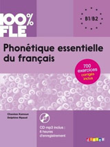 100% FLE PHONETIQUE ESSENTIELLE DU FRANCAIS B1-B2 + CD