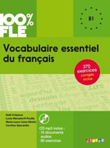 100% FLE Vocabulaire essentiel du francais B1 + CD