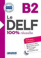 Le DELF 100% réussite B2 + CD