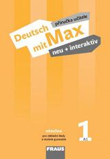 Deutsch mit Max neu + interaktiv 1 Příručka učitele
