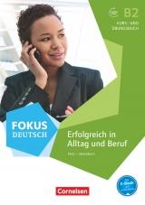 Fokus Deutsch - Erfolgreich in Alltag und Beruf