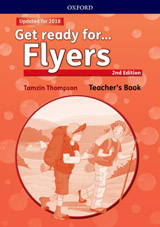 Get Ready for Flyers 2nd edition Teacher´s Book with Classroom Presentation Tool