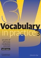 Vocabulary in Practice Level 3 Pre-Intermediate