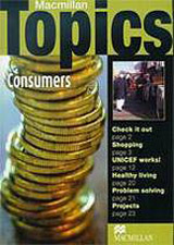 Macmillan Topics Intermediate - Consumers