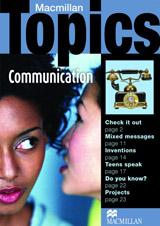 Macmillan Topics Pre-Intermediate - Communication