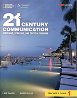 21st Century Communication: Listening, Speaking and Critical Thinking Teacher Guide 1
