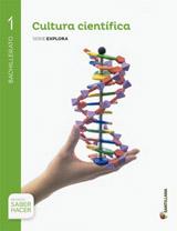 Cultura científica Serie Explora Bachillerato 1