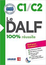 Le DALF 100% réussite C1/C učebnice + CD
