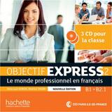 Objectif express 2 Nouvelle édition CD (3 ks)