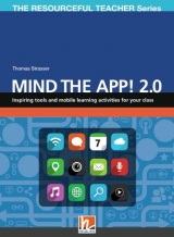RESOURCEFUL TEACHER SERIES Mind the App! 2.0