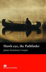 Macmillan Readers Beginner Hawk-Eye the Pathfinder