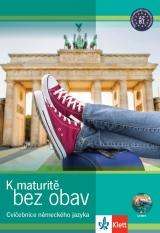 K maturitě bez obav Cvičebnice německého jazyka + CD (nové vydání)