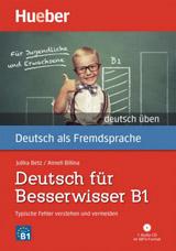 deutsch üben Deutsch für Besserwisser B1 mit MP3-CD