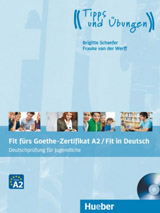 Fit fürs Goethe-Zertifikat A2 / Fit in Deutsch Lehrbuch mit Audio-CD