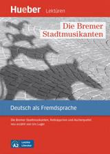 Leichte Literatur A2 Die Bremer Stadtmusikanten, Leseheft