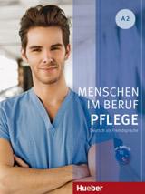 Menschen Im Beruf - Pflege A2 KB mit A-CD