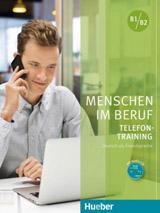 Menschen im Beruf - Telefontraining B1/B2 KB mit A-CD