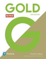 Gold First (New 2018 Edition) Teacher´s Book with Online Portal Access & Teacher's Resource Disc