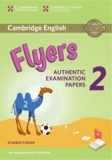 Cambridge English Young Learners 2 for revised exam from 2018 Flyers Student´s Book
