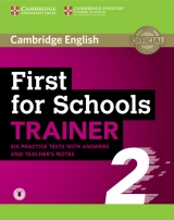First for Schools Trainer 2 Six Practice Tests with answers and Teachers Notes with Audio