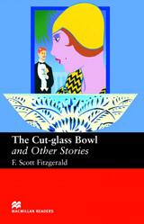 Macmillan Readers Upper-Intermediate Cut Glass Bowl & Other Stories