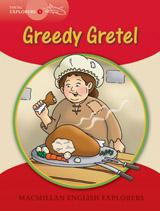 Young Explorers 1 Greedy Gretel Big Book
