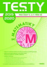 Testy 2019-2020 z matematiky pro žáky 5. a 7. tříd ZŠ