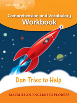 Explorers 4 Dan Tried to Help Workbook