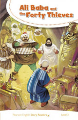 Pearson English Story Readers 3 Ali Baba and the Forty Thieves