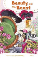 Pearson English Story Readers 3 Beauty and the Beast