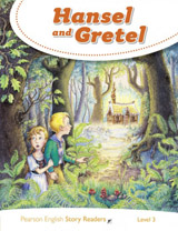 Pearson English Story Readers 3 Hansel and Gretel