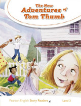 Pearson English Story Readers 3 The New Adventures of Tom Thumb