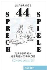 44 Sprechspiele für DaF
