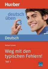 Deutsch üben 3. Weg mit den typischen Fehlern! Teil 1
